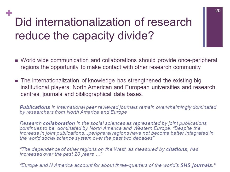 + Did internationalization of research reduce the capacity divide.