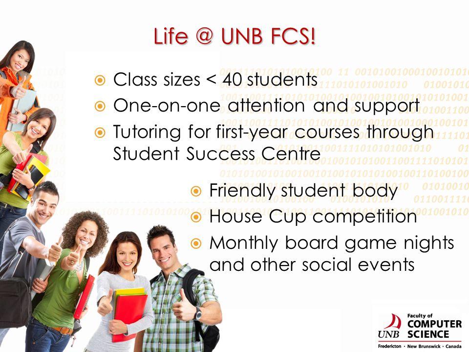 Life @ UNB FCS.