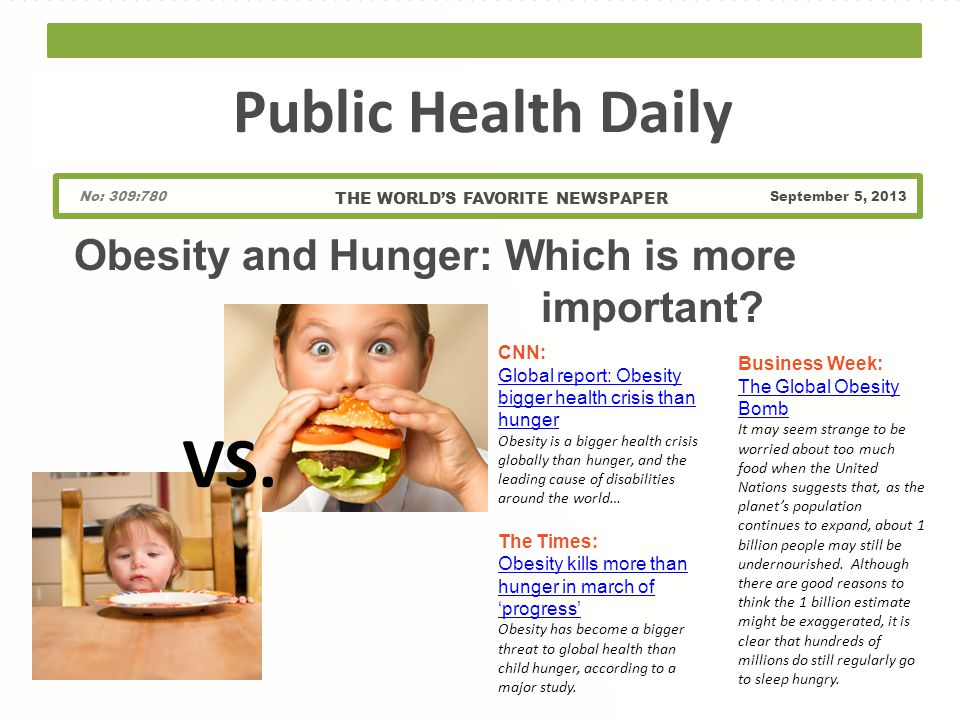 Obesity and Hunger: Which is more important.