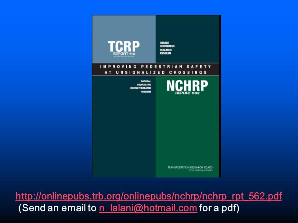 http://onlinepubs.trb.org/onlinepubs/nchrp/nchrp_rpt_562.pdf (Send an email to n_lalani@hotmail.com for a pdf)n_lalani@hotmail.com