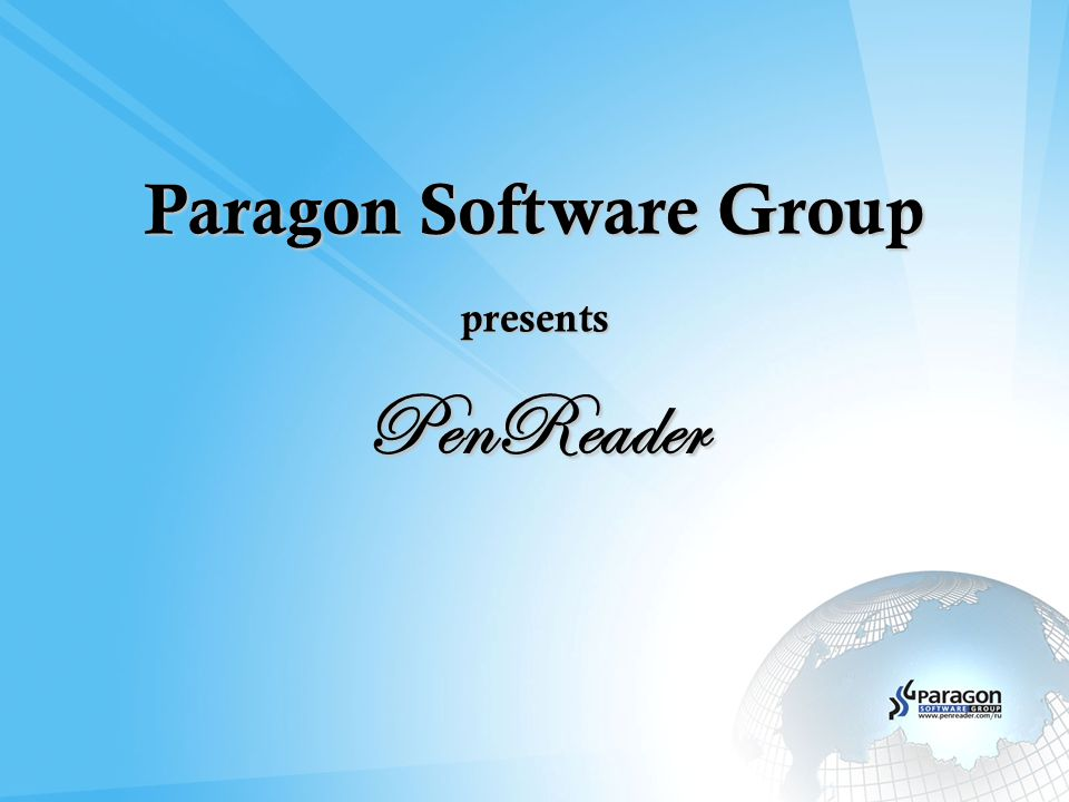 Paragon Software Group – International Holding Founded in 1994 Location Germany (HQ), NL, Russia, USA, Japan Funded by Privately funded Products Dictionaries, Personal Productivity Utilities, Localizations, Games Development on Android, Blackberry, iPhone, iPod Touch, Java, Symbian, Windows Mobile, Palm, Windows CE.net, Windows, MacOS Customers: Mobile devices manufactures, 40+ mobile portals, 200+ distributors, operators, content providers Our experience: Designed for Windows Mobile Forum Nokia PRO member Microsoft Gold Certificated Partner Microsoft Storage Partner Orange Premium Partner Symbian Platinum Partner and Self Certifier