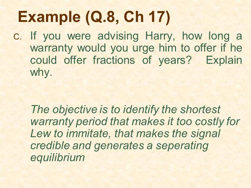 Example (Q.8, Ch 17) C.