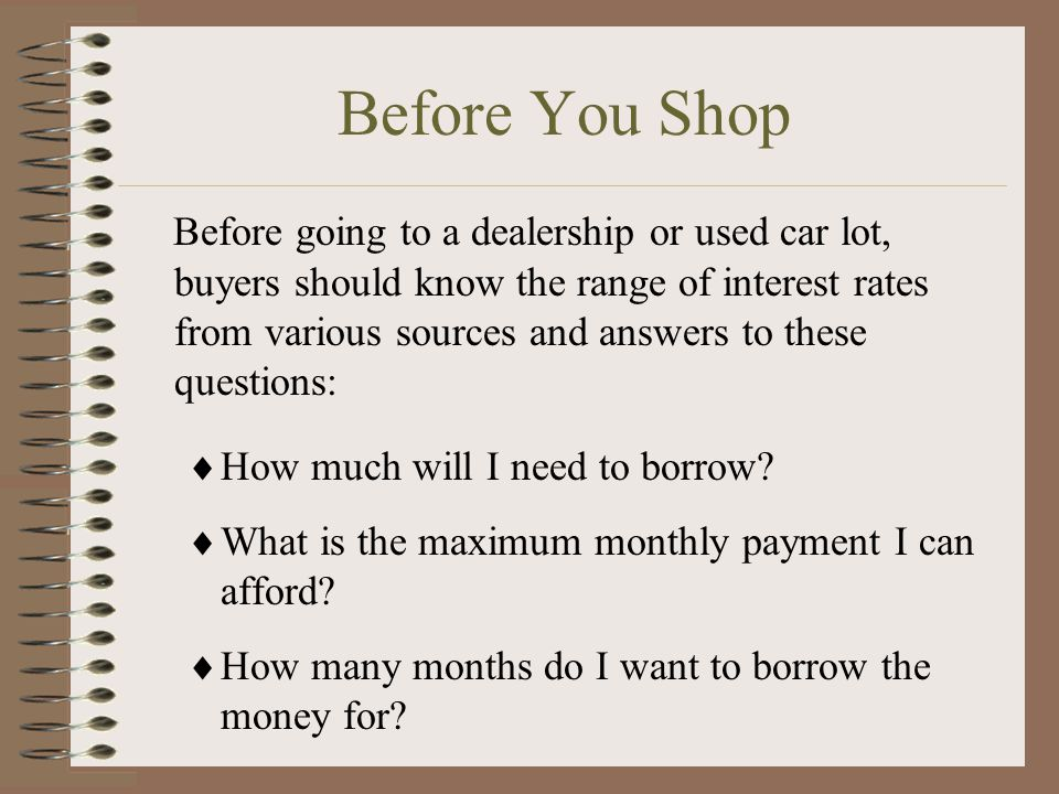 Comparison Shopping Comparison shopping for the best finance terms and contract is worth the time and effort and can save you a lot of money.