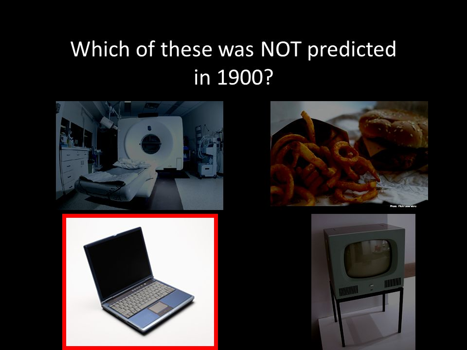 Which of these was NOT predicted in 1900? Photo: Flickr user Richard from DC