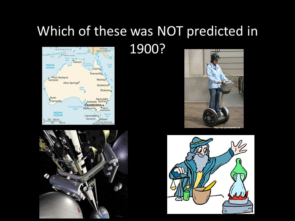 Which of these was NOT predicted in 1900 Photo: Flickr user Richard from DC
