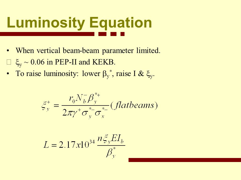 Luminosity Equation When vertical beam-beam parameter limited.