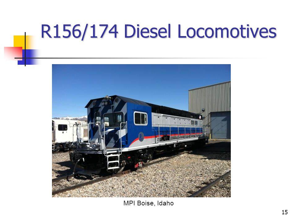 15 R156/174 Diesel Locomotives MPI Boise, Idaho