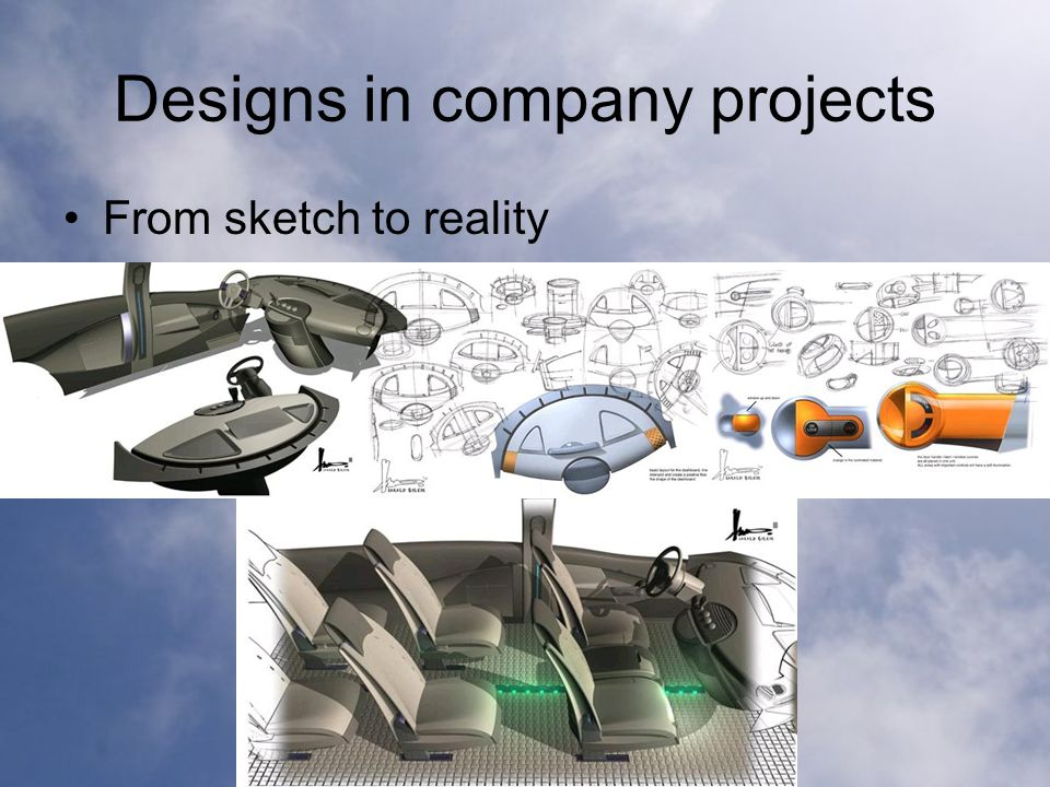 Designs in company projects From sketch to reality