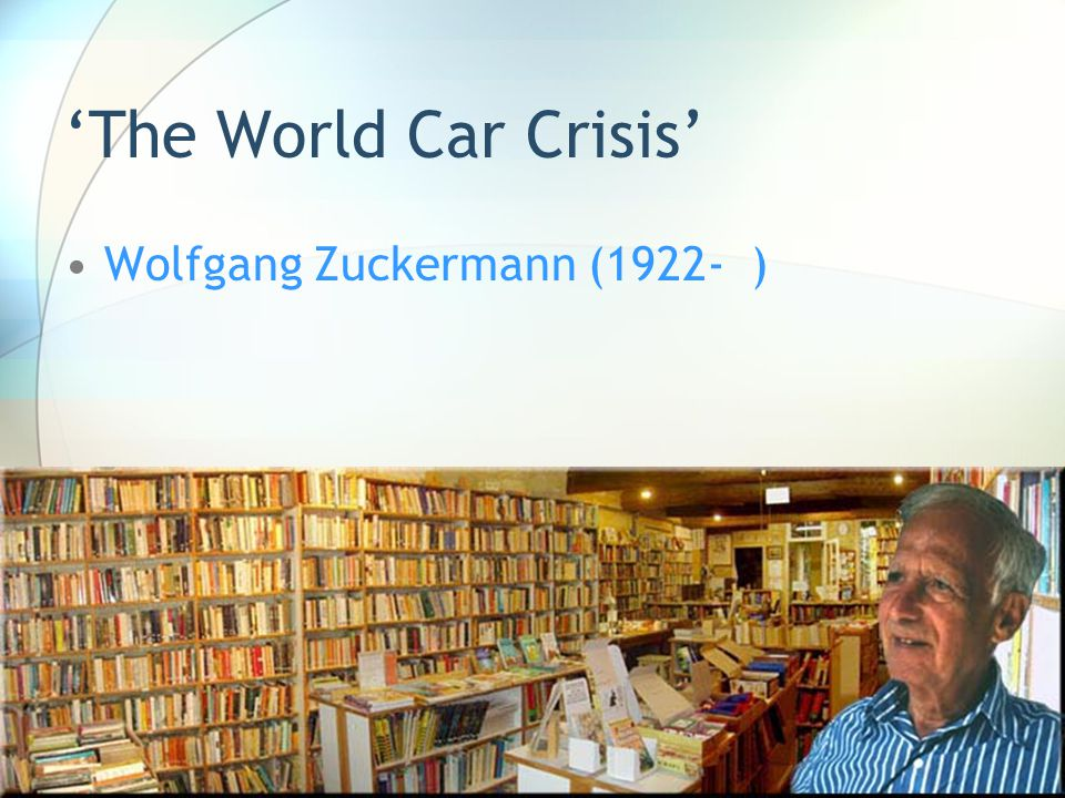 shakespeare.bookshop.free.fr/ GB/home_page.htm The World Car Crisis Wolfgang Zuckermann (1922- )