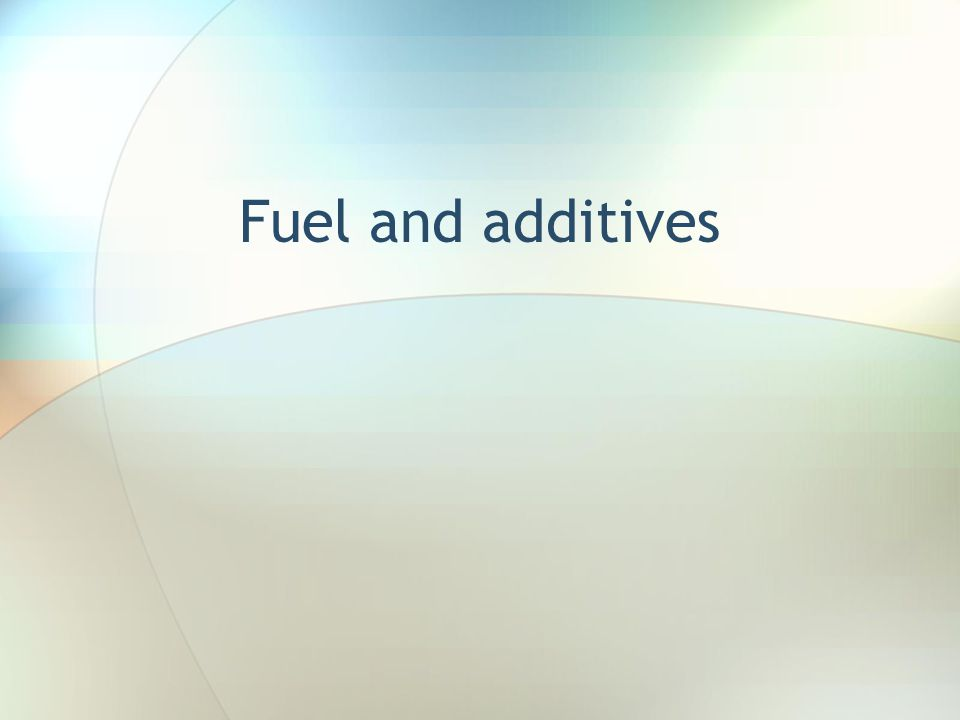 Fuel and additives