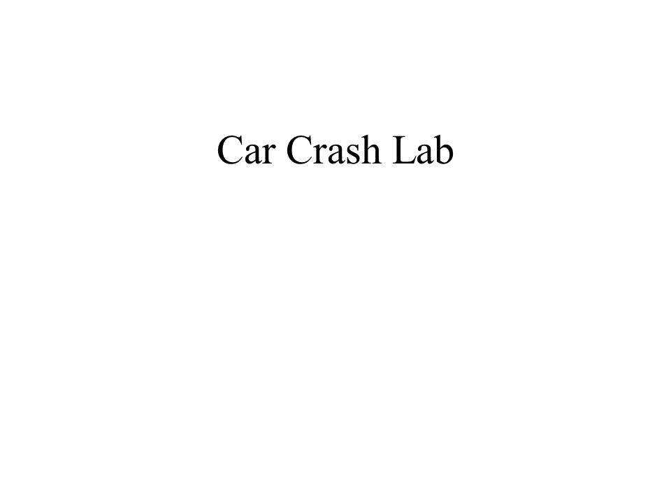 Car Crash Lab