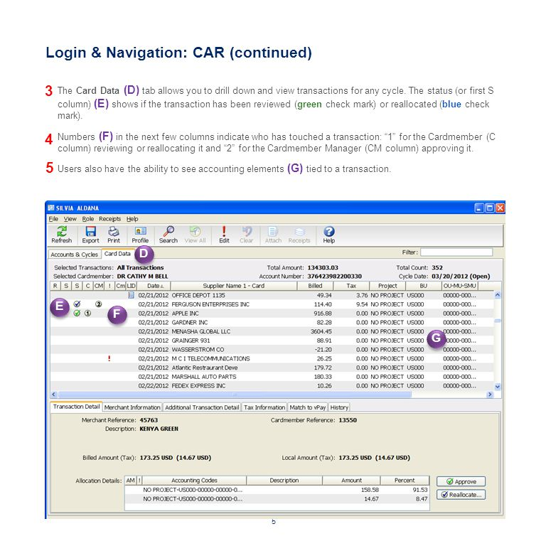 Coding/Reallocation: CAR In CAR, reallocation is the term used for assigning accounting information to a newly posted transaction or modifying accounting information for an existing one.