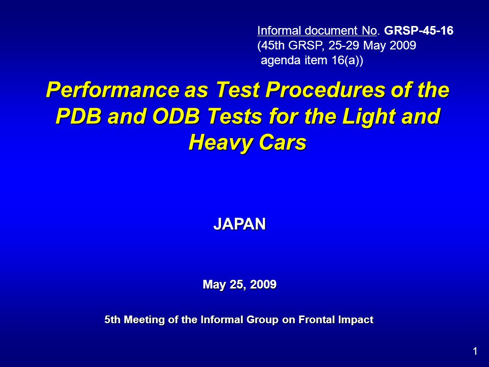 Objective 2 To examine effects on light and heavy cars when the test conditions prescribed in ECE R94 are replaced by PDB test.
