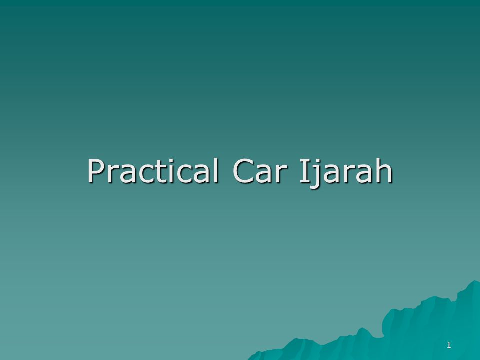2 Leasing/Ijarah Contract Conventional Leasing Car Ijarah There are two types of contracts, Financial lease and loan for car financing.