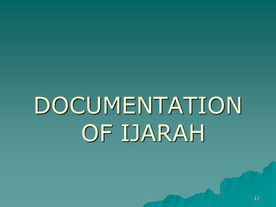 12 DOCUMENTATION OF IJARAH