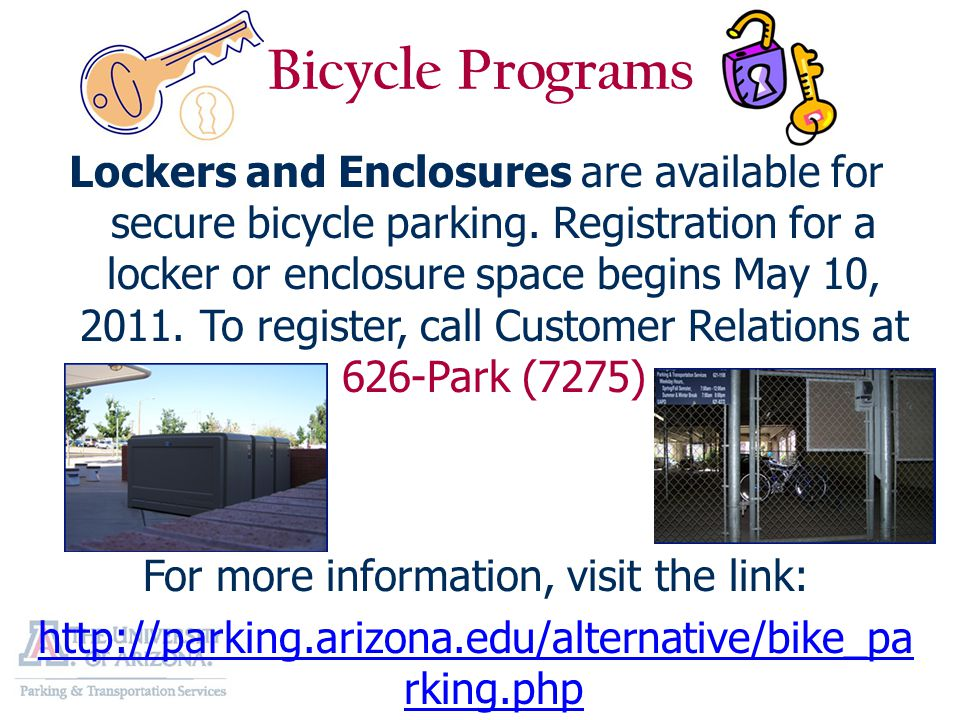 Lockers and Enclosures are available for secure bicycle parking.