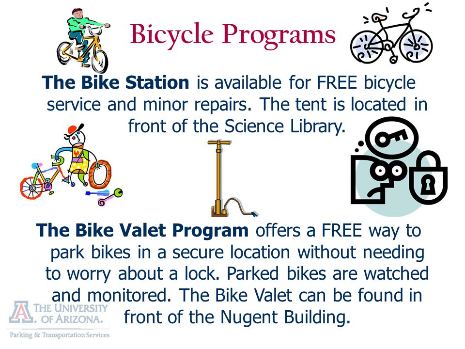 The Bike Station is available for FREE bicycle service and minor repairs. The tent is located in front of the Science Library. The Bike Valet Program