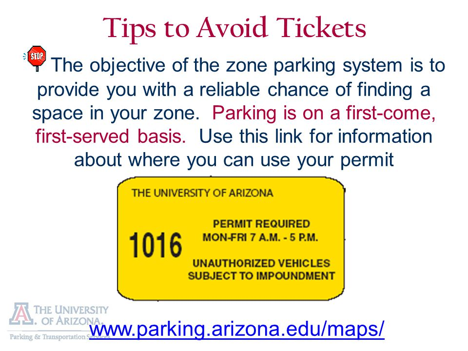 Tips to Avoid Tickets The objective of the zone parking system is to provide you with a reliable chance of finding a space in your zone.