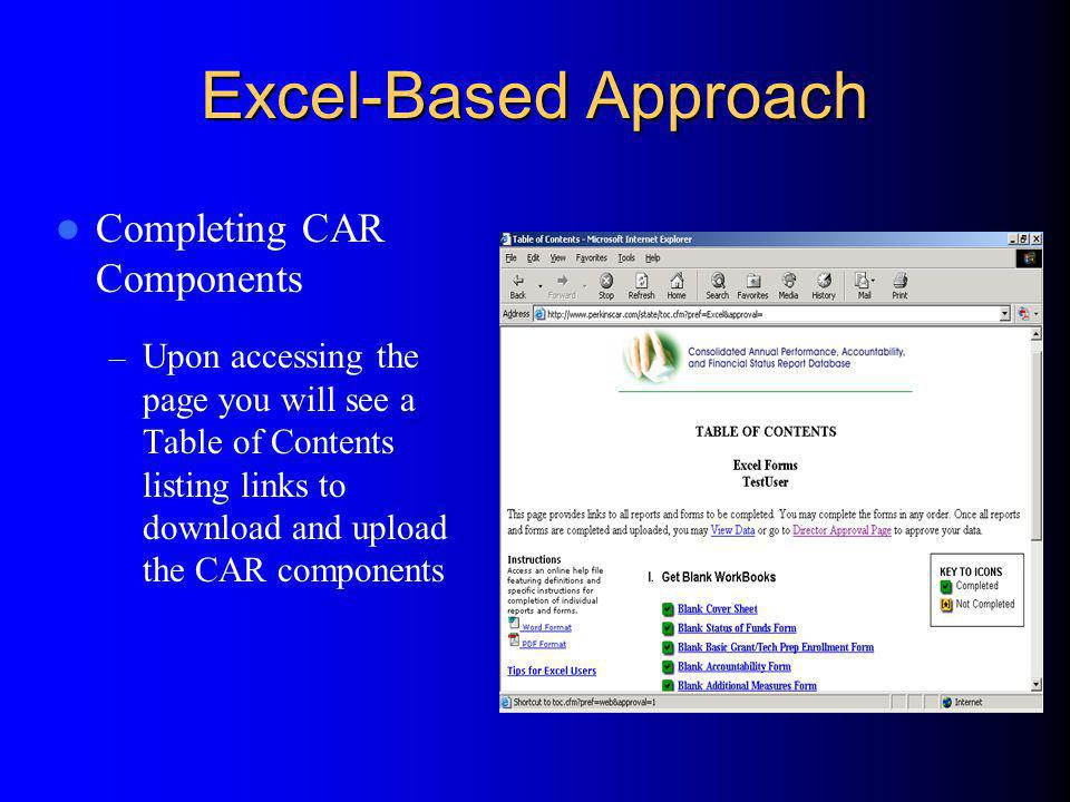 Excel-Based Approach Completing CAR Components – Upon accessing the page you will see a Table of Contents listing links to download and upload the CAR components