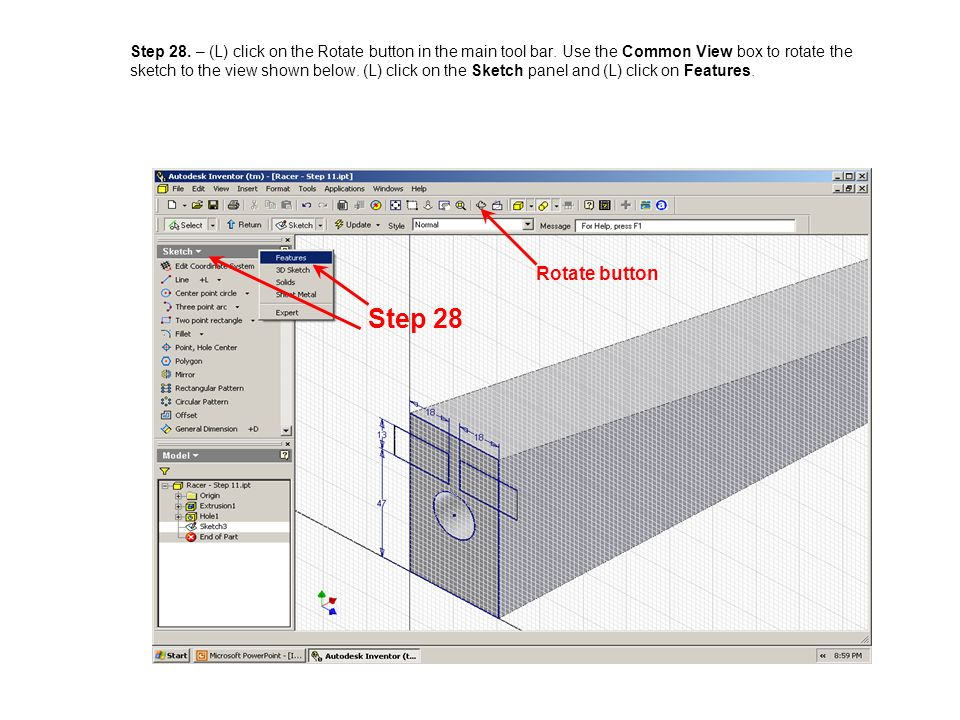 Step 28. – (L) click on the Rotate button in the main tool bar. Use the Common View box to rotate the sketch to the view shown below. (L) click on the