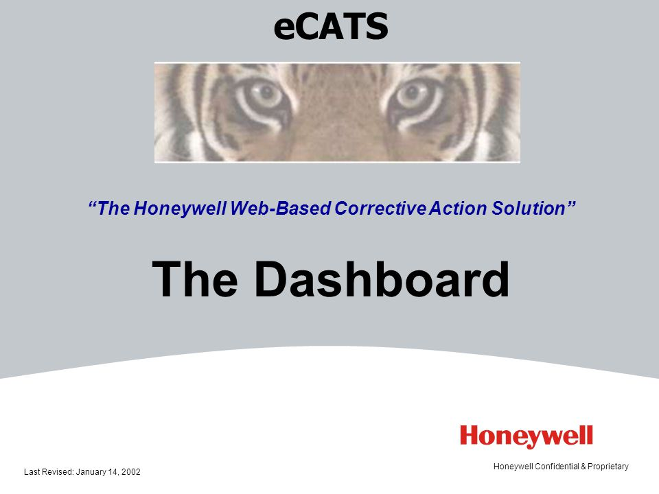 8HONEYWELL - CONFIDENTIAL File Number The eCATS Dashboard The Dashboard Controls