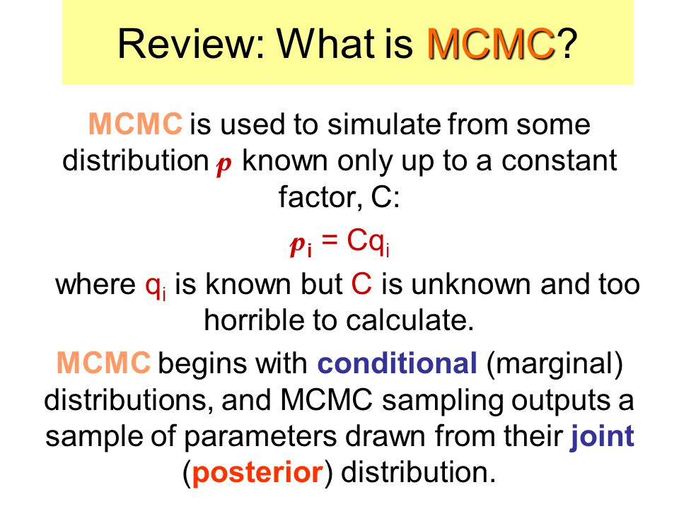 MCMC Review: What is MCMC.