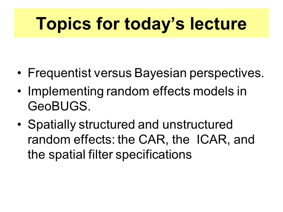 LMM & GLMM move in the direction of Bayesian modeling Fixed effects are in keeping with a frequentist viewpointindividual unknown parameters Random effects are distributions of parameters, and are in keeping with a Bayesian viewpoint The model specifications tend to be the same, with estimation methods tending to differ
