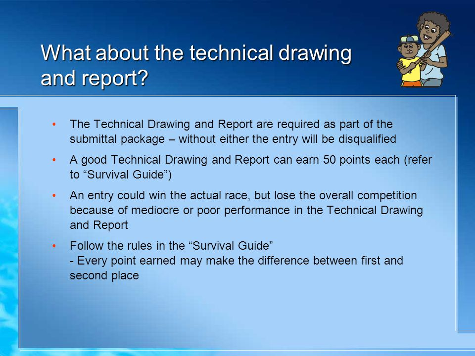 What about the technical drawing and report.