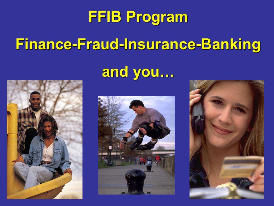 FFIB Program Finance-Fraud-Insurance-Banking and you…