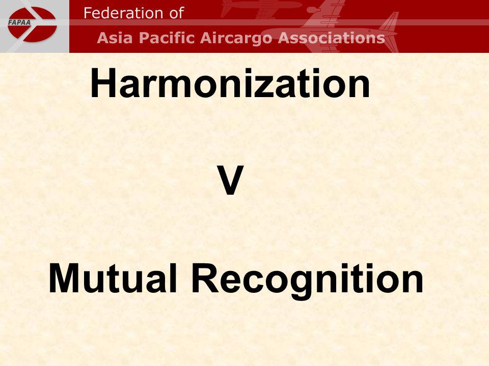 Harmonization V Mutual Recognition