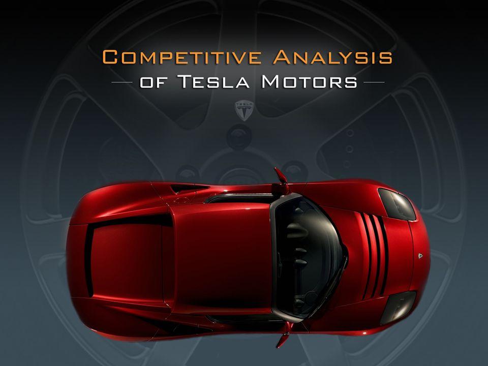 Competitive Analysis of Tesla Motors