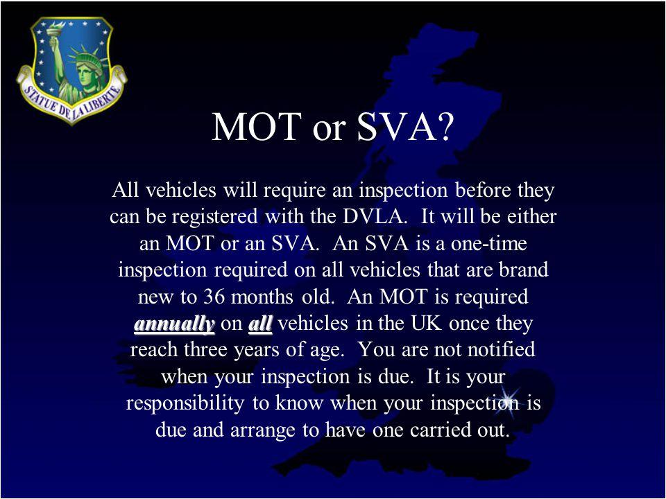 MOT or SVA.