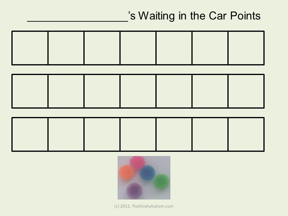 (c) PositivelyAutism.com ________________s Waiting in the Car Points