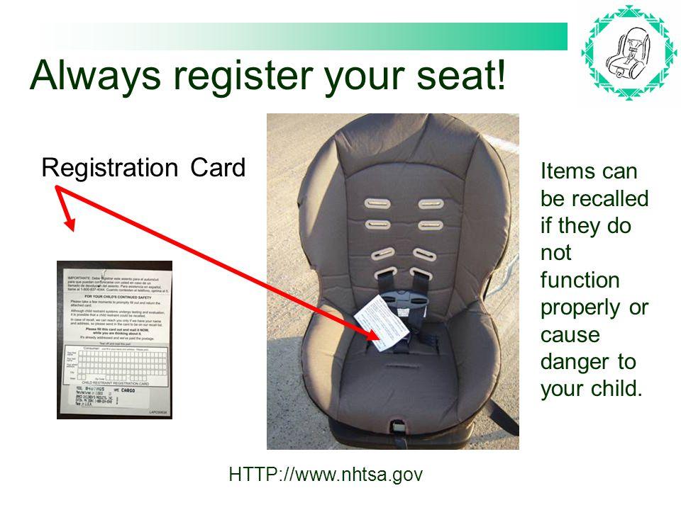 Registration Card Always register your seat.