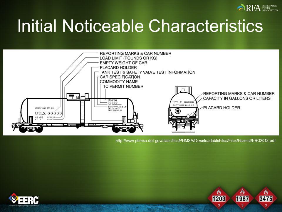 Initial Noticeable Characteristics http://www.phmsa.dot.gov/staticfiles/PHMSA/DownloadableFiles/Files/Hazmat/ERG2012.pdf