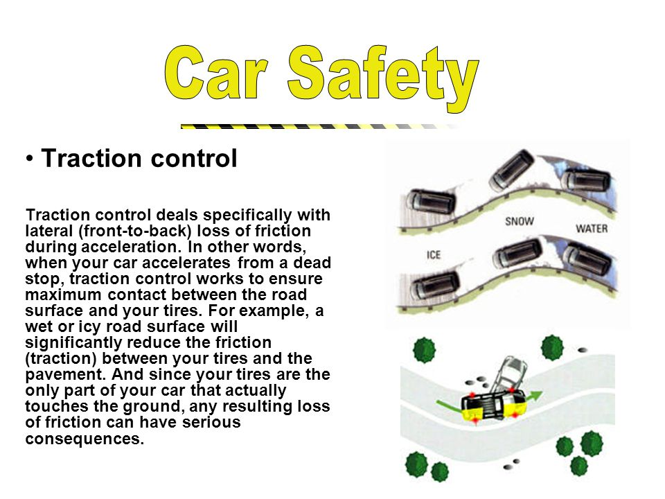 Traction control Traction control deals specifically with lateral (front-to-back) loss of friction during acceleration.