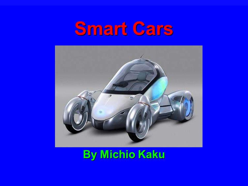 Smart Cars By Michio Kaku