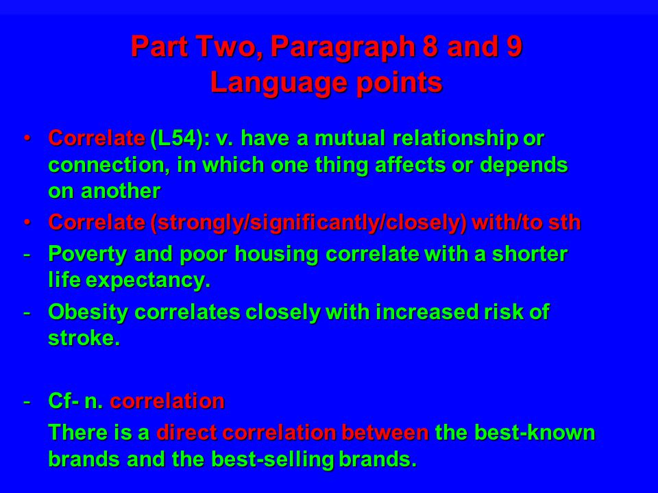 Part Two, Paragraph 8 and 9 Language points Correlate (L54): v.