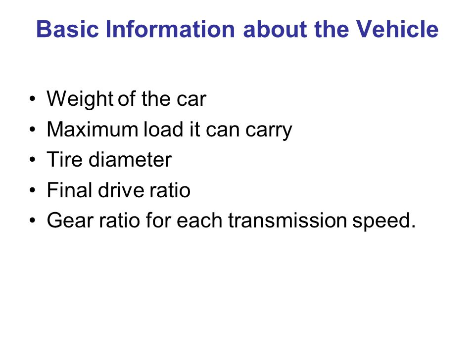 Vehicle Speed For the AC drive and 90 Ft-Lb to 4,000 RPM, I need to change gears.