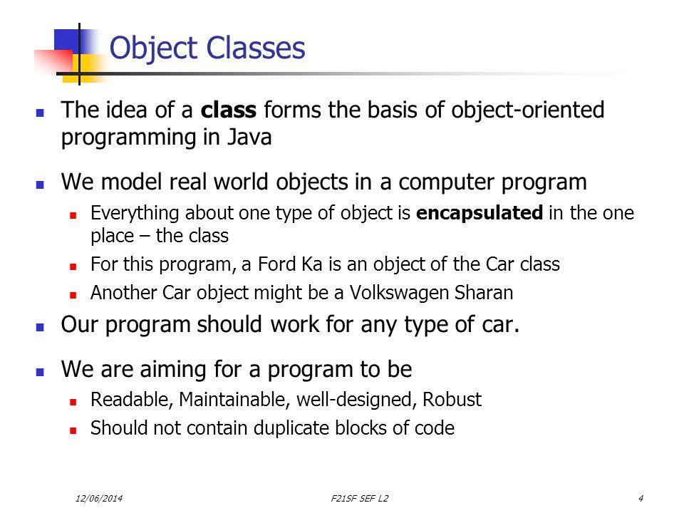 12/06/2014F21SF SEF L225 The program so far : Car class public class Car { //instance variables private String model; private int tankSize; private double manfMPG; //constructor public Car(String model, int tank, double mpg) { this.model = model; tankSize = tank; manfMPG = mpg; }