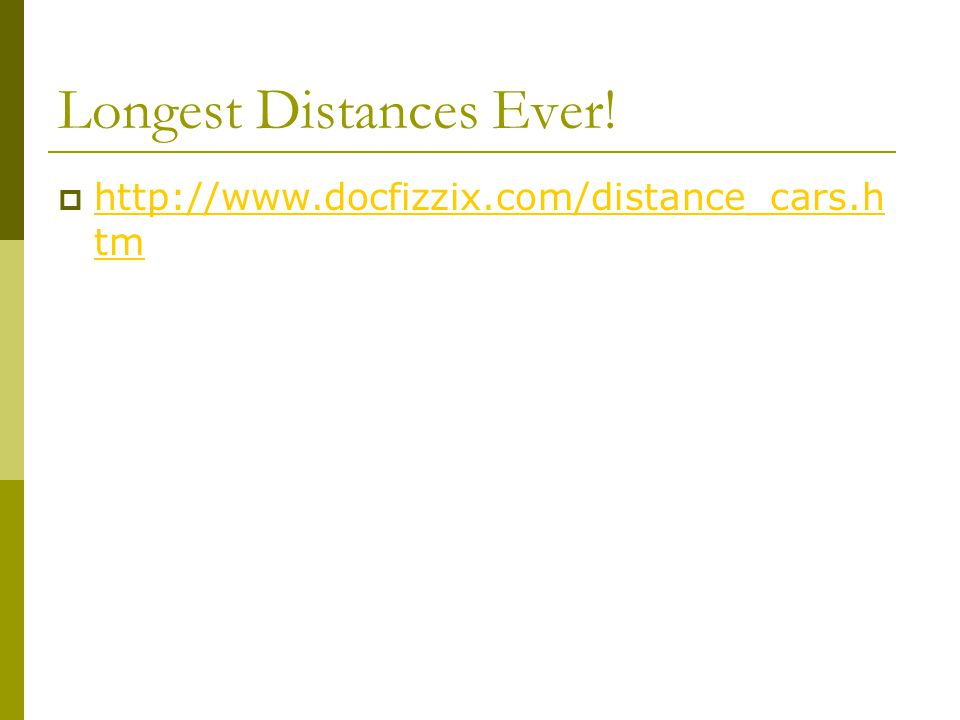 Longest Distances Ever.