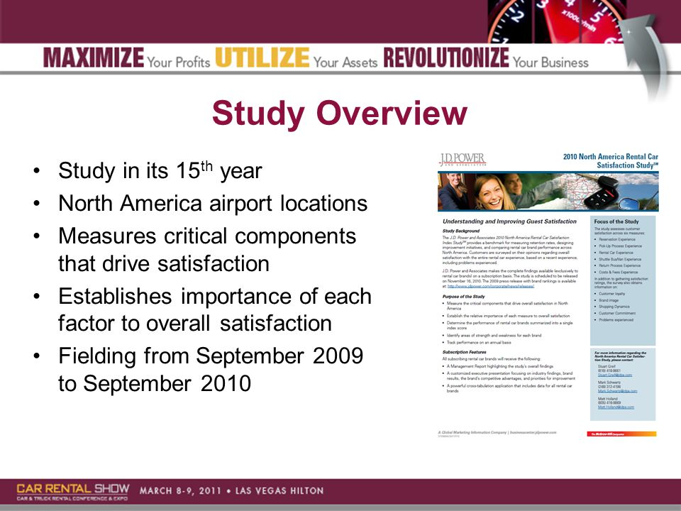 Study Overview Study in its 15 th year North America airport locations Measures critical components that drive satisfaction Establishes importance of each factor to overall satisfaction Fielding from September 2009 to September 2010