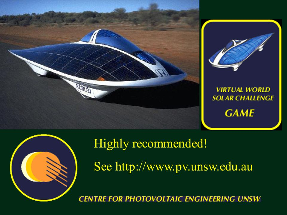 Highly recommended! See http://www.pv.unsw.edu.au