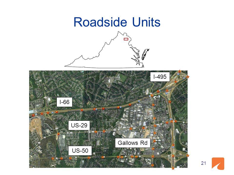 Roadside Units Gallows Rd I-66 US-50 US-29 I-495 21