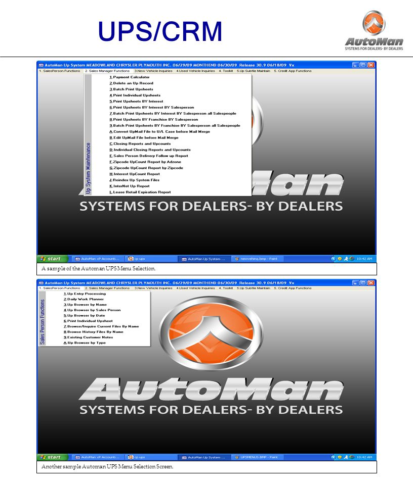 14 UPS/CRM A sample of the Automan UPS Menu Selection.
