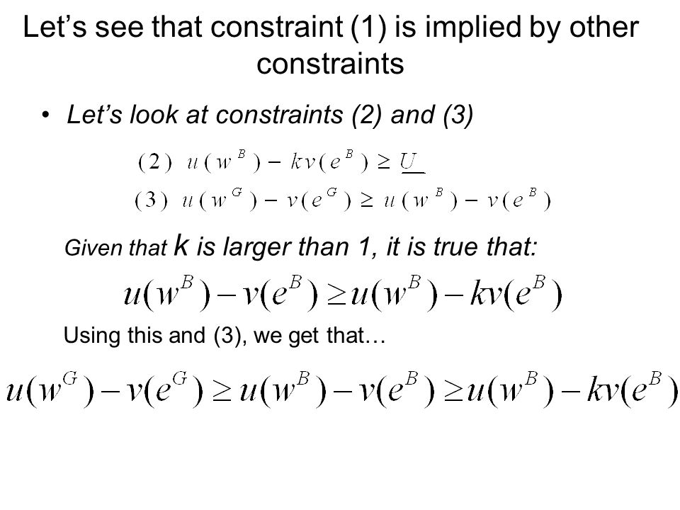 Lets see that constraint (1) is implied by other constraints Lets look at constraints (2) and (3) Given that k is larger than 1, it is true that: Using this and (3), we get that…