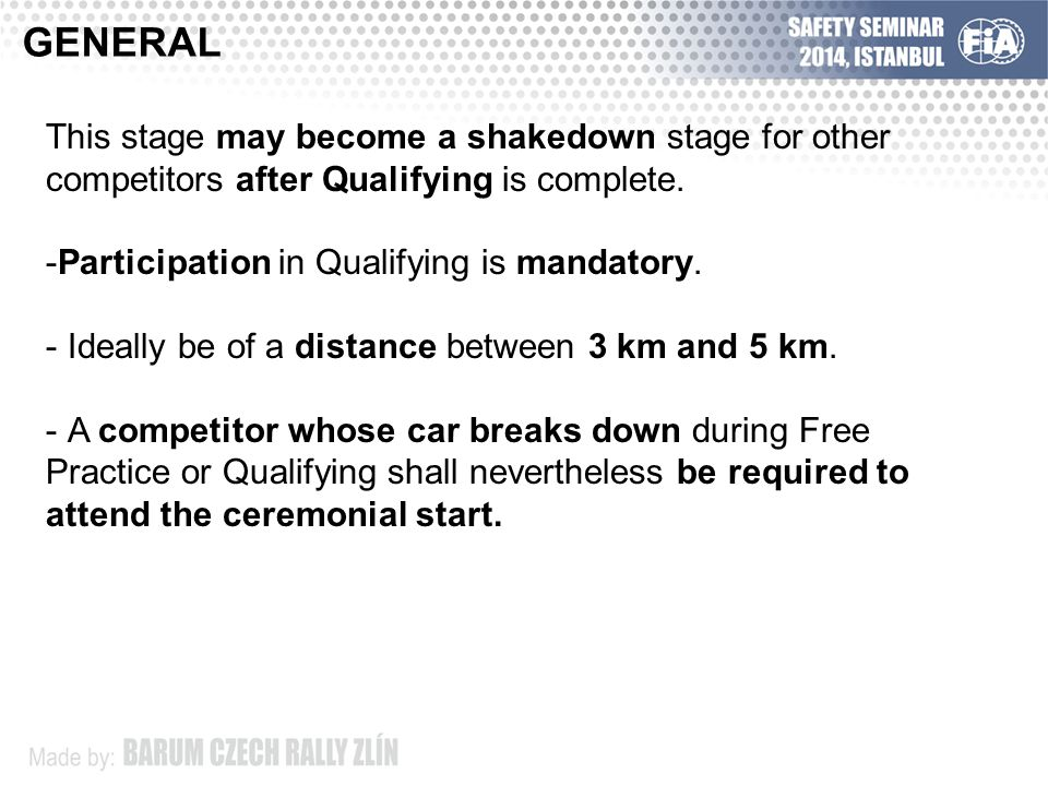 -Free Practice stage will be organised with the purpose of being both a media and promotional opportunity and for competitors to trial their cars.
