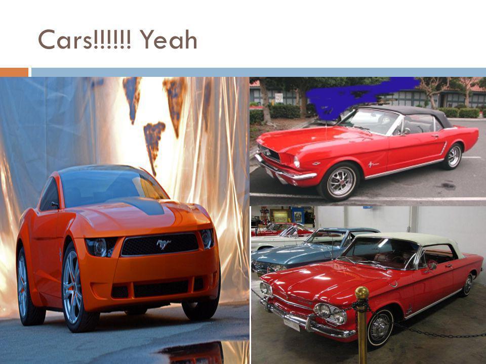 Cars!!!!!! Yeah