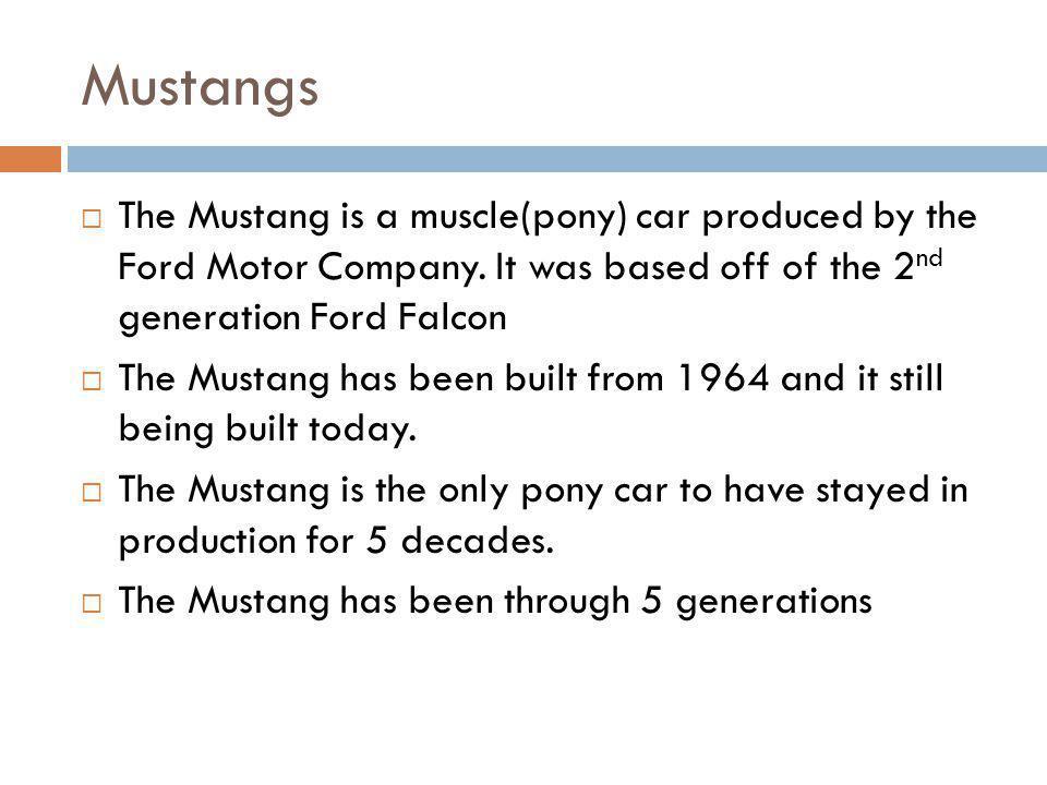 Mustangs cont.