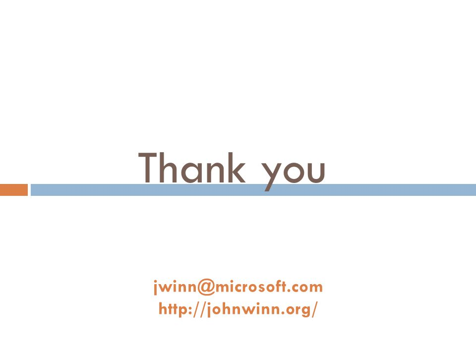 Thank you jwinn@microsoft.com http://johnwinn.org/